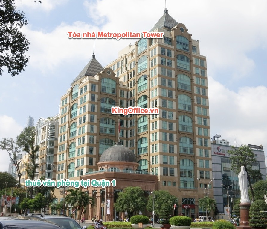Tòa nhà Metropolitan Tower cho thuê văn phòng tại Quận 1